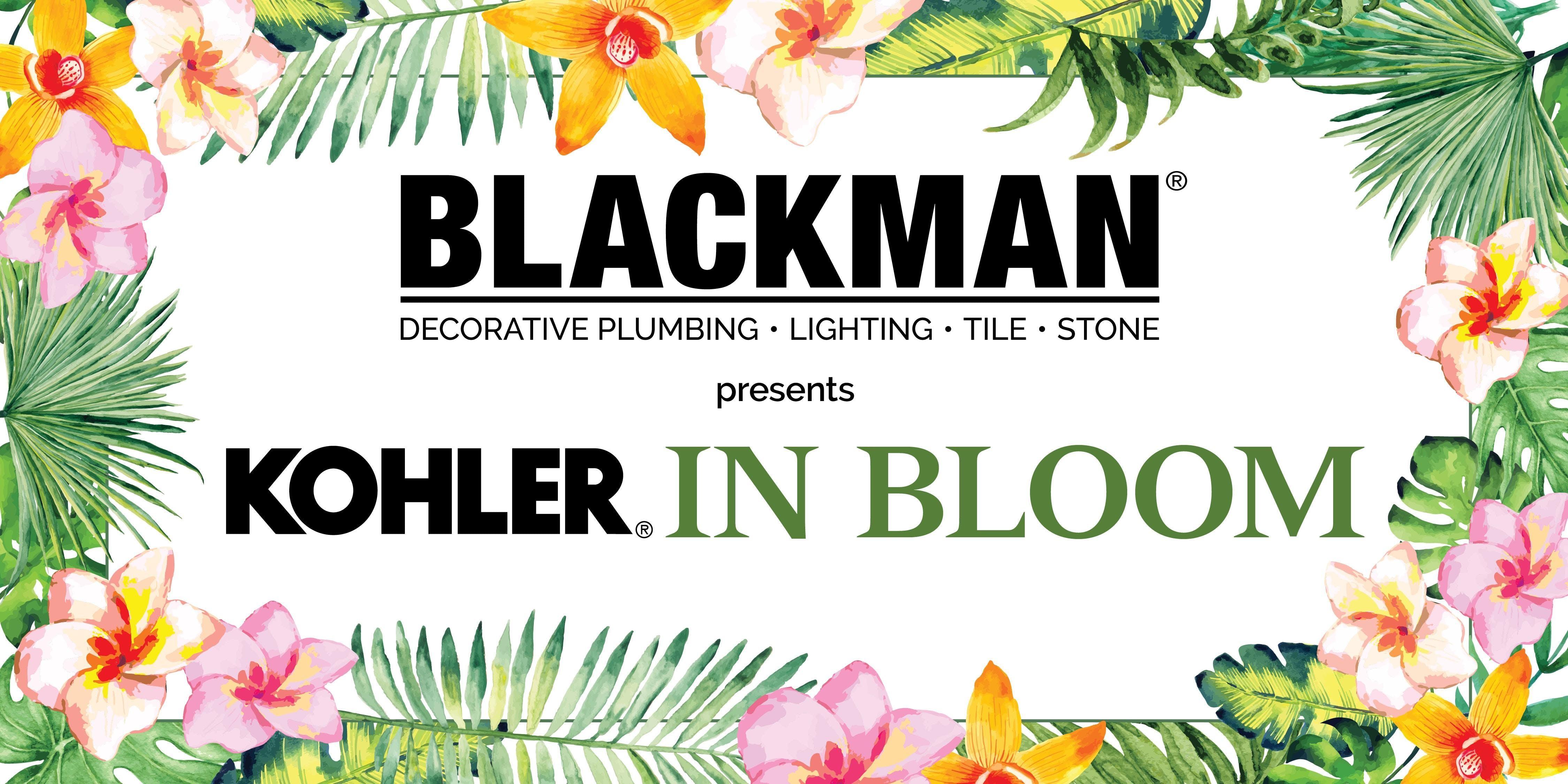 KOHLER in Bloom Presented by Blackman Plumbing Supply at Art League ...