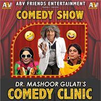 Dr. Mashoor Gulatis Comedy Clinic