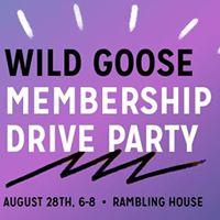 Wild Goose Creative Membership Drive Party