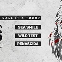 Lanamento EP Wild Test com Sea Smile-SP e Renascida-RS