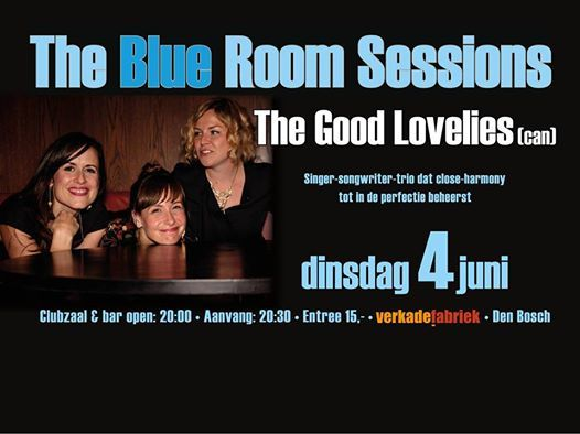 The Good Lovelies Blue Room Sessions Verkadefabriek Den Bosch