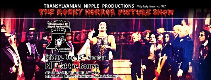 TNP/Rocky Horror Picture Show - Ritz at the Bourse - 12/15
