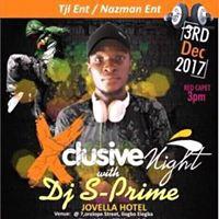 XCLUSIVE NIGHT WITH DJ S-PRIME JOVELLA HOTEL