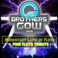 Brothers Gow &amp Momentary Lapse of Floyd