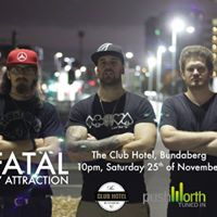 Fatal By Attraction at The Club Hotel Bundaberg