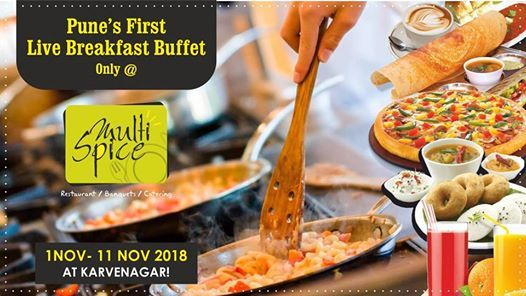 Punes first Live Breakfast Buffet only at Multispice