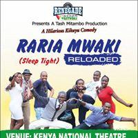 Raria Mwaki (Sleep Tight) Reloaded