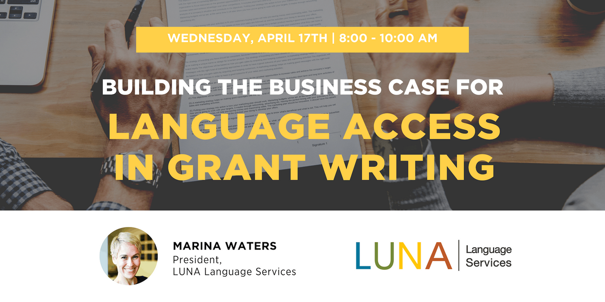 Building the Business Case for Language Access in Grant Writing
