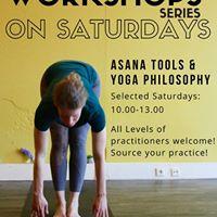 Ashtanga Saturday Workshop Series Asana Tools &amp Yoga Philosophy