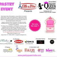 Elle &amp Vire presents- Pastry Queen India 2017 (2nd Edition)