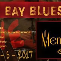 Frisco bay blues band Live at Menestrello Bistrot 05.05.2017