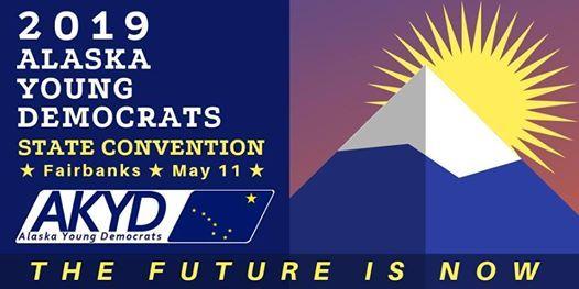 2019 Alaska Young Democrats State Convention