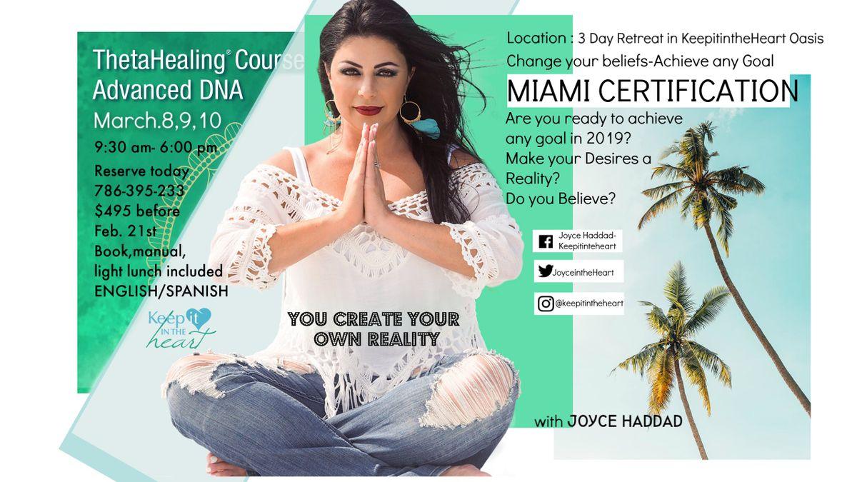 Theta Healing DNA Advance Semiar  Miami March 8910