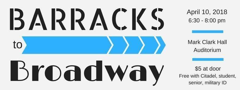 Barracks to Broadway