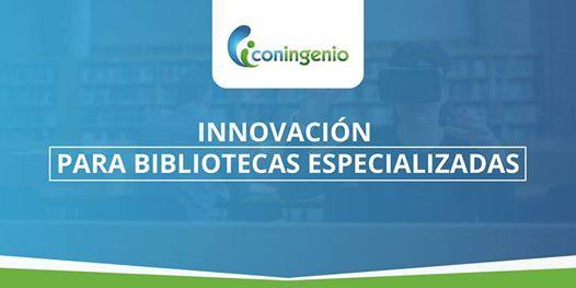 Taller de Innovacin para Bibliotecas Especializadas