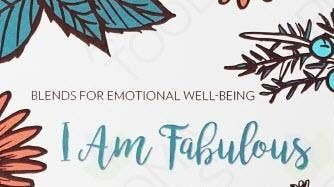 I am Fabulous (An Essential Oil Make & Take Workshop)
