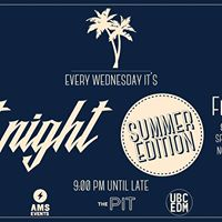 Pit Night  Summer Edition