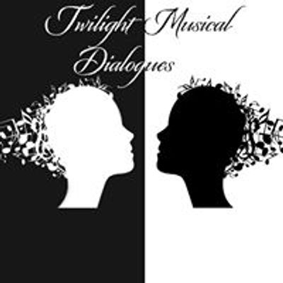 Twilight Musical Dialogues with Sally Walker
