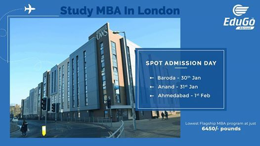 Study MBA In London - Spot Admission Day