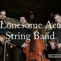 Lonesome Ace Stringband Play Harrison