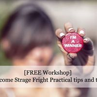 Free Workshop Overcome Strage Fright Practical tips and tricks