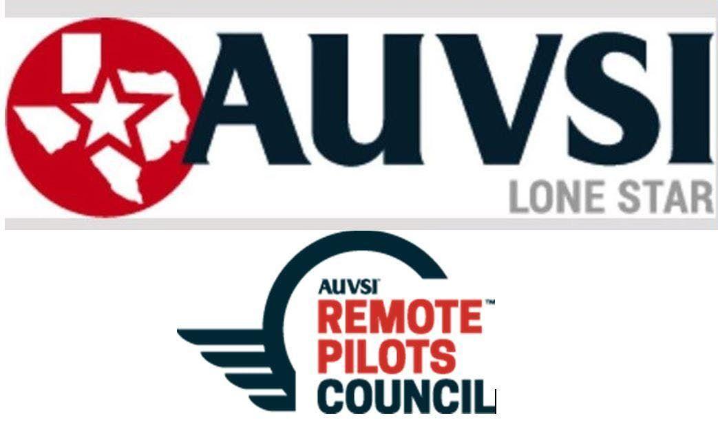 AUVSI  Lone Star & Texas Professional  Drone UAS  Community Meeting