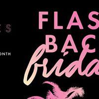 Flashback Friday ft DJ Zel (monthly)