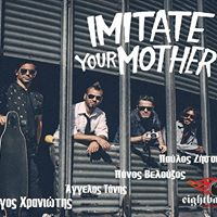 Imitate Your Mother   Band