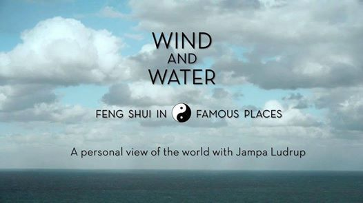 Wind and Water - the Wonderful World of Feng Shui