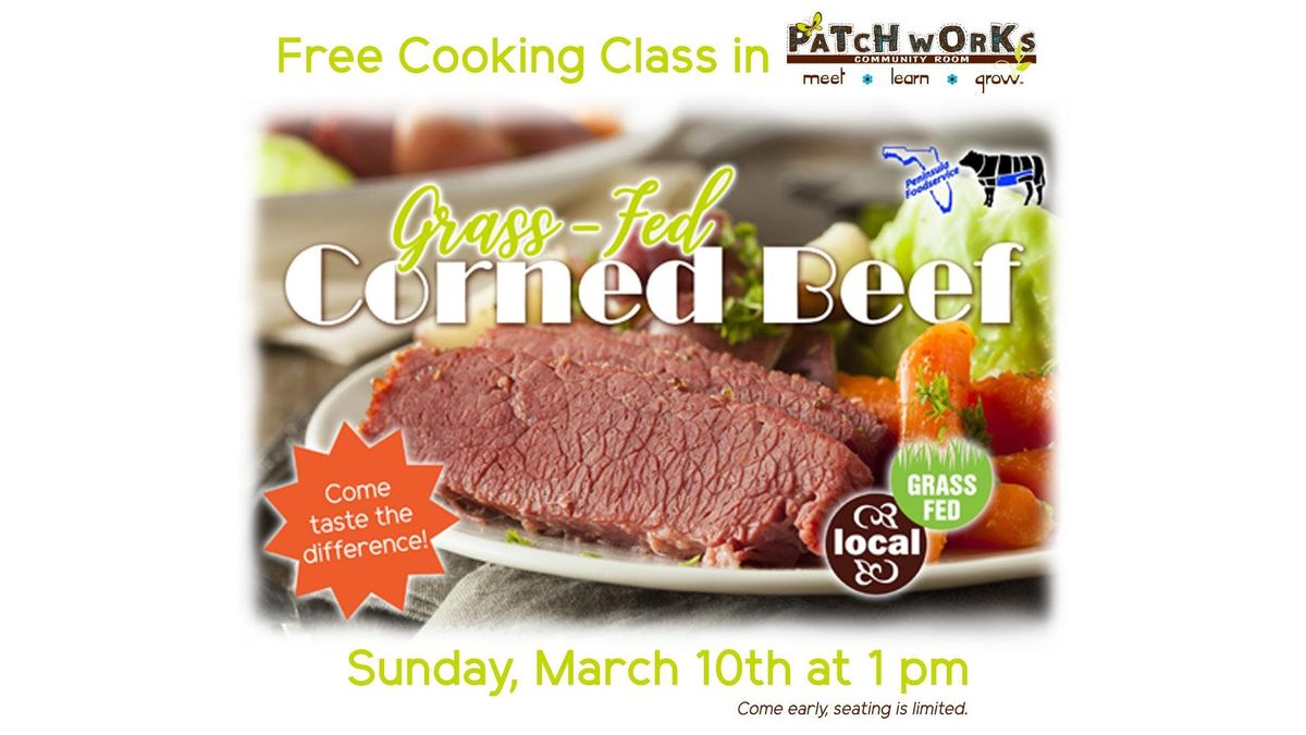 Free Cooking Class Grass-Fed Corned Beef