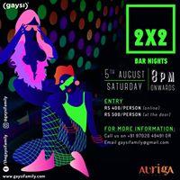 Gaysi Presents 2x2 Bar Nights 6th Edition