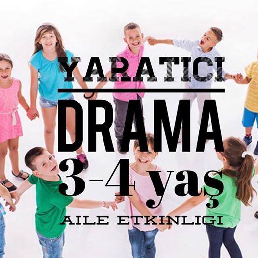 Yaratc Drama  3-4 Ya ve 4-6 Ya Aile Etkinlii