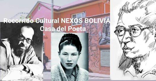 Tercer Recorrido Cultural NEXOS Bolivia Casa del Poeta