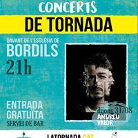 Andreu Valor a Bordils  Concerts de tornada