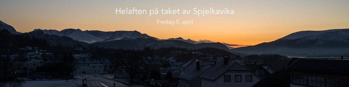 Helaften p taket av Spjelkavika