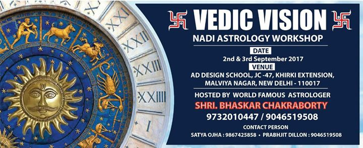 VEDIC VISION (NADI ASTROLOGY WORKSHOP) ~ By BHASKAR DADA at