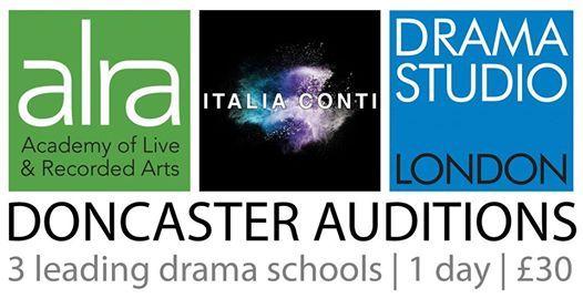 Doncaster Auditions for ALRA Italia Conti & Drama Studio London