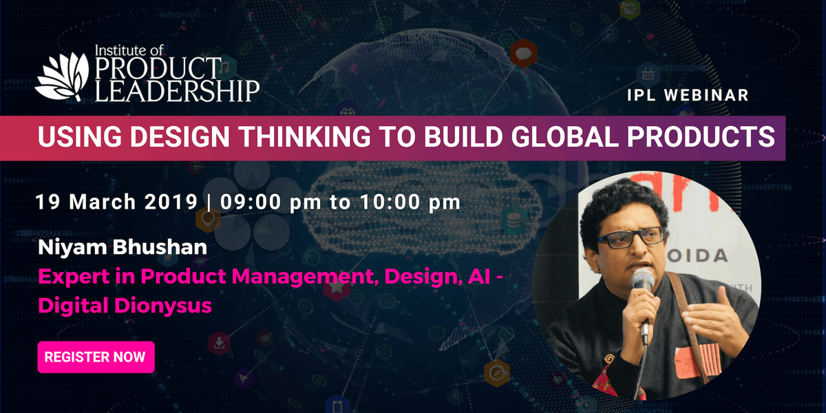 Webinar Using Design Thinking To Build Global Products