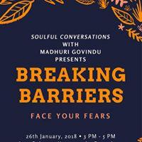 Breaking Barriers - Overcoming ones fear