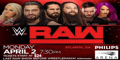 April 2 WWE Monday Night Raw Atlanta Georgia