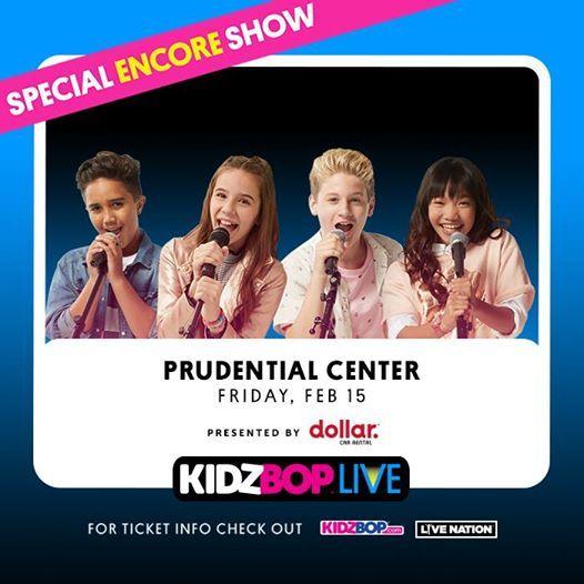 Prudential Center NJ - KIDZ BOP Live Special Encore Show