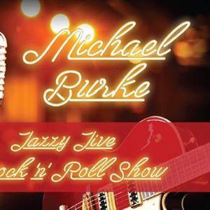 Michael Burkes Jazzy Jive Rock N Roll Show