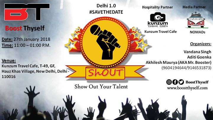 ShOUT - Show Out Your Talent By Boost Thyself Delhi 1.0