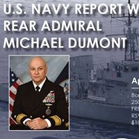 U.S. Navy Report with Rear Admiral Michael Dumont