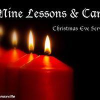 Nine Lessons &amp Carols Christmas Eve Service