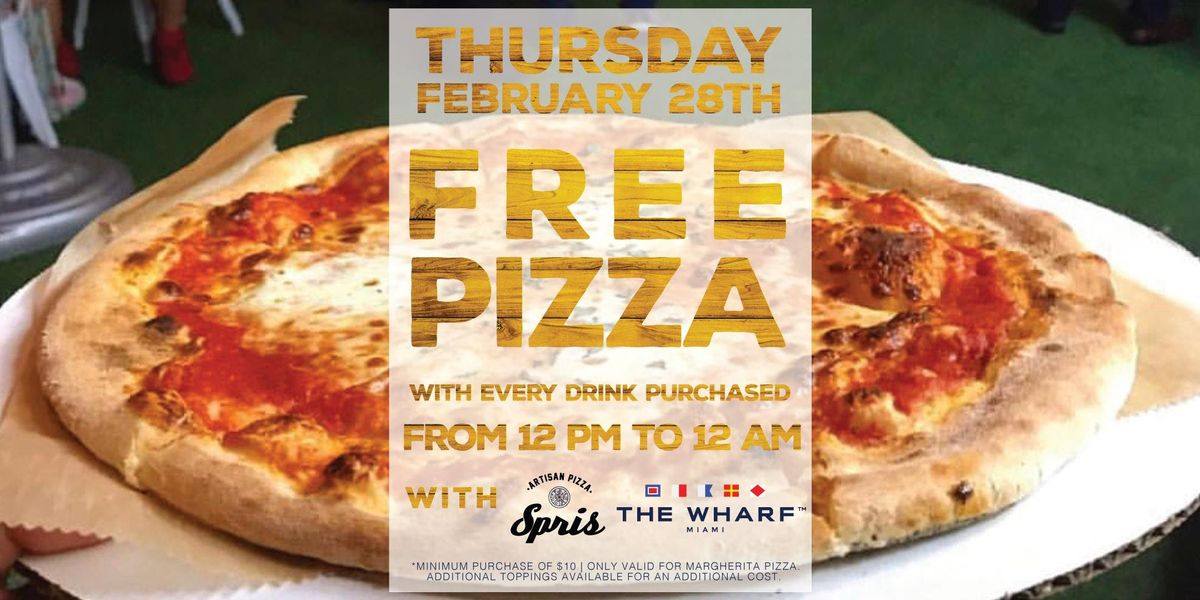 FREE PIZZA PIE (with Every Drink) at The Wharf