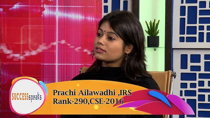 Success Speak - Prachi Ailawadhi  IRSRank -290 CSE 2016