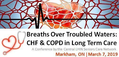 Breaths Over Troubled Waters CHF & COPD in Long Term Care