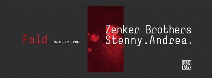 FOLD presents Ilian Tape Takeover  Zenker Brothers