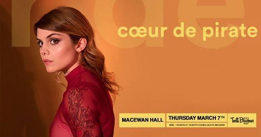 Coeur de Pirate - March 7th at MacEwan Hall